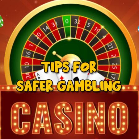 Top 10 tips for safer online Casino gambling